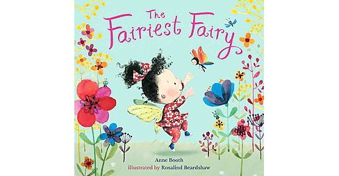 Fairiest Fairy (School And Library) (Anne Booth) - image 1 of 1