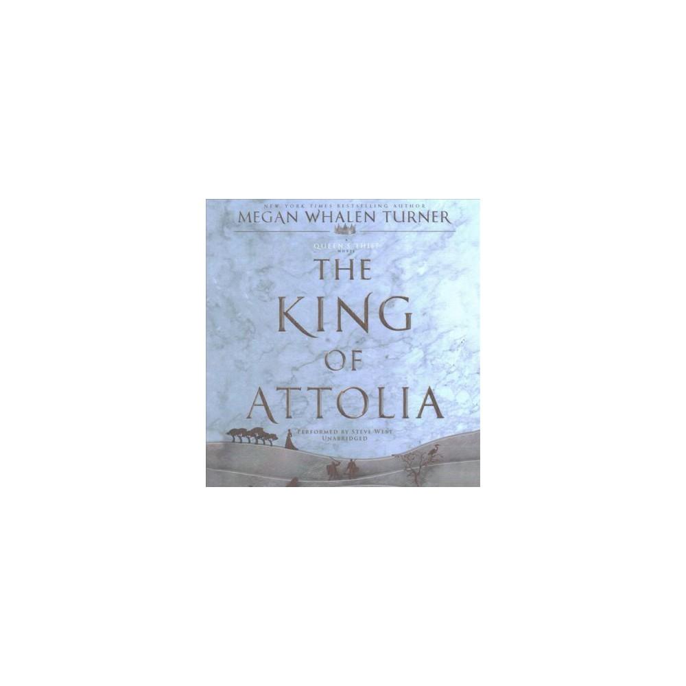King of Attolia (Unabridged) (CD/Spoken Word) (Megan Whalen Turner)