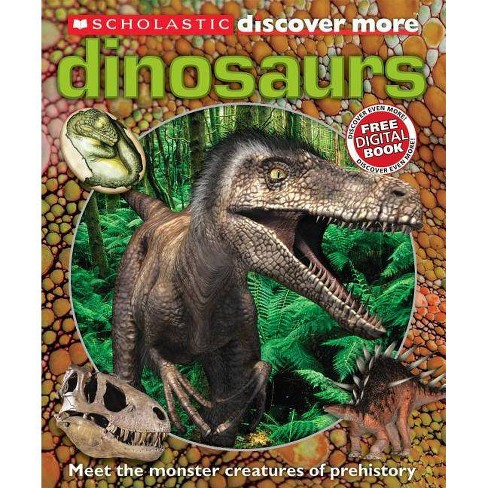 Scholastic Discover More: Dinosaurs - (Scholastic Discover More (Confident)) by  Penelope Arlon - image 1 of 1