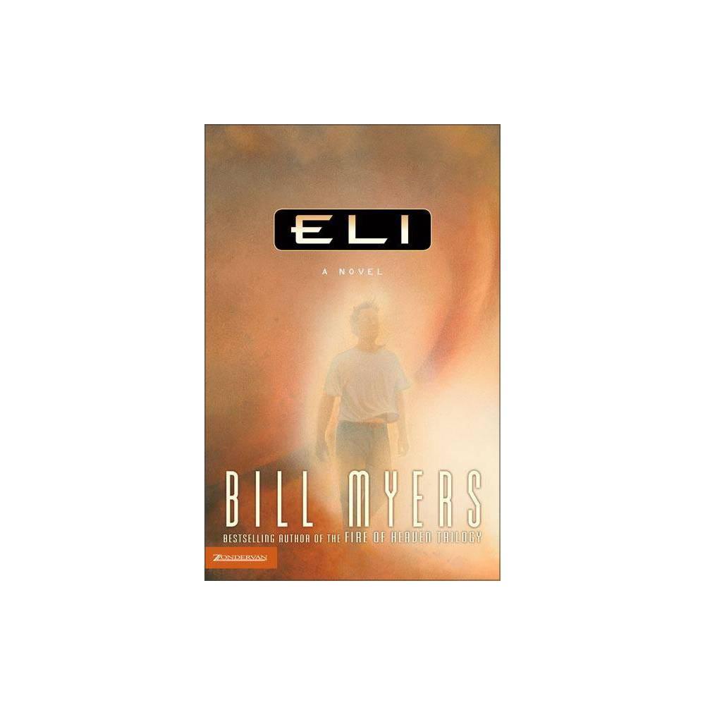 Eli By Bill Myers Paperback