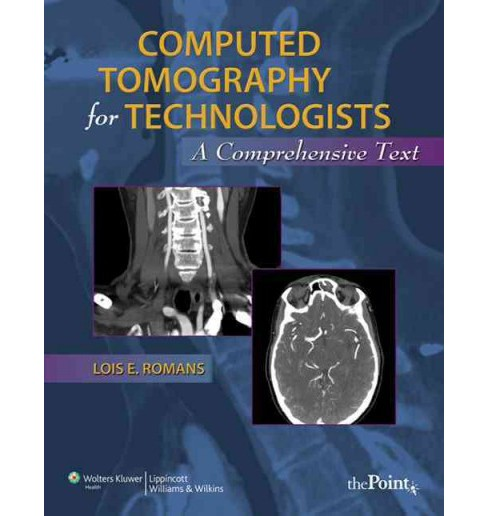 Computed Tomography for Technologists + Exam Review (Paperback) - image 1 of 1