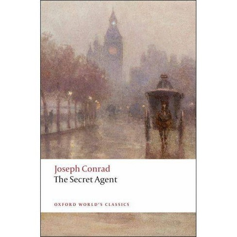 The Secret Agent - (Oxford World's Classics (Paperback)) by  Joseph Conrad (Paperback) - image 1 of 1