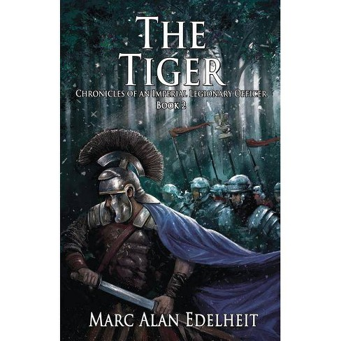 The Tiger - by  Marc Alan Edelheit (Paperback) - image 1 of 1