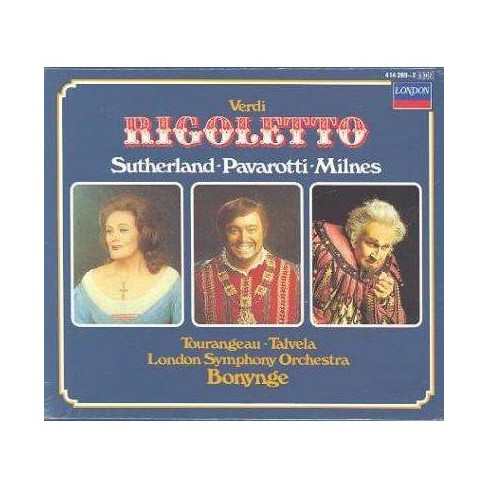 Verdi - Verdi: Rigoletto / Bonynge, Sutherland, Pavarotti, Milnes (CD) - image 1 of 1
