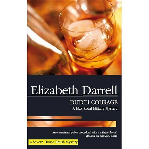 Dutch Courage - (Max Rydal Mysteries) by  Elizabeth Darrell (Hardcover) - image 1 of 1