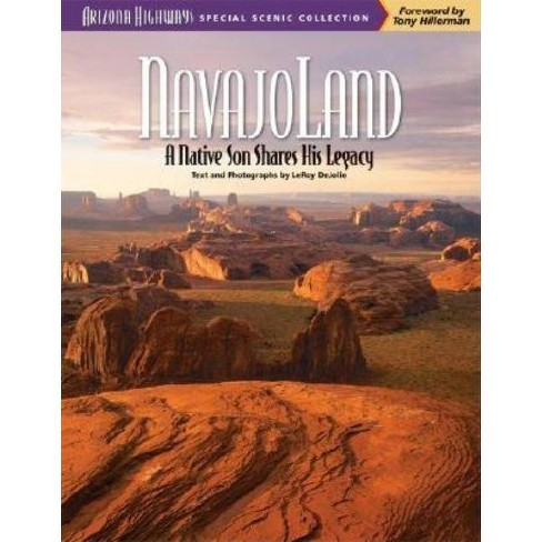 Navajoland - (Arizona Highways Special Scenic Collections) by  Leroy Dejolie (Paperback) - image 1 of 1