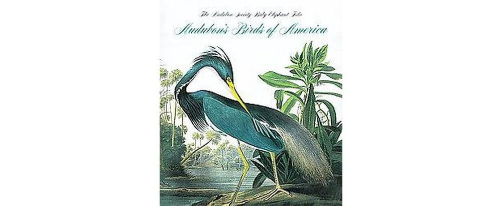 Audubon's Birds Of America (Hardcover) (Roger Tory Peters...