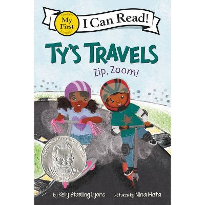 Ty's Travels: Zip, Zoom! - (My First I Can Read) by Kelly Starling Lyons (Paperback)