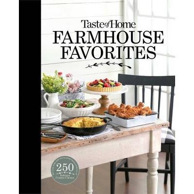 Taste of Home Farmhouse Favorites - (Hardcover)
