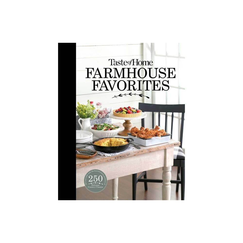 Taste Of Home Farmhouse Favorites Hardcover