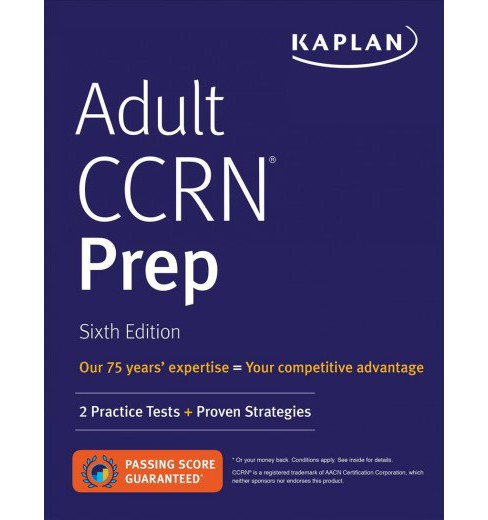 Adult CCRN Prep : 2 Practice Tests + Proven Strategies (Paperback) - image 1 of 1