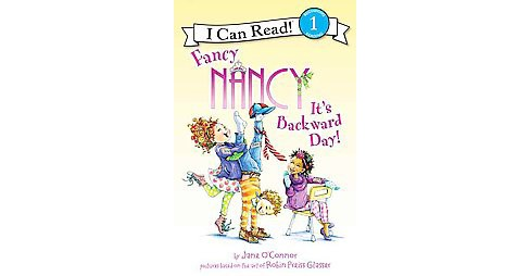 It's Backward Day! (Hardcover) (Jane O'Connor) - image 1 of 1