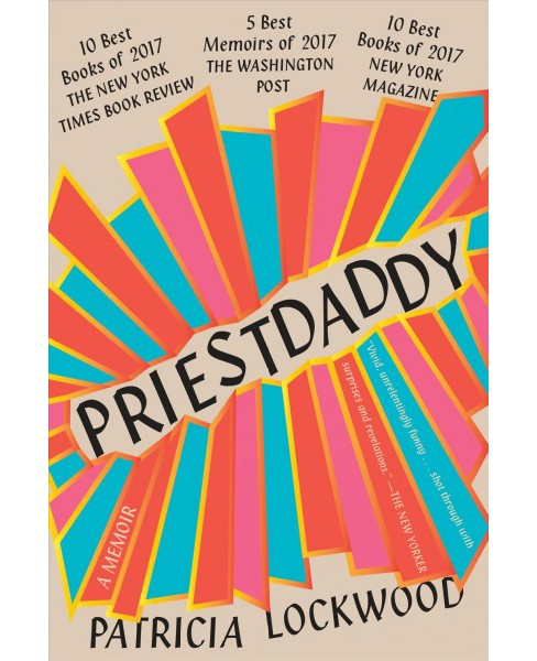Priestdaddy -  Reprint by Patricia Lockwood (Paperback) - image 1 of 1
