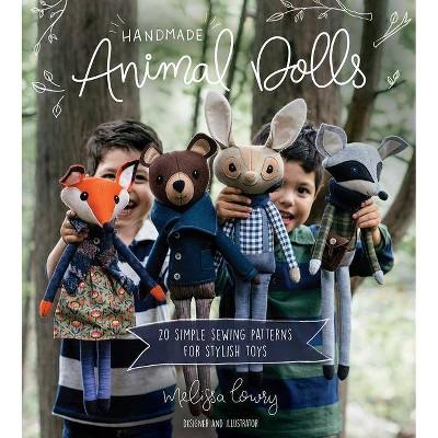 Handmade Animal Dolls - by Melissa Lowry (Paperback)