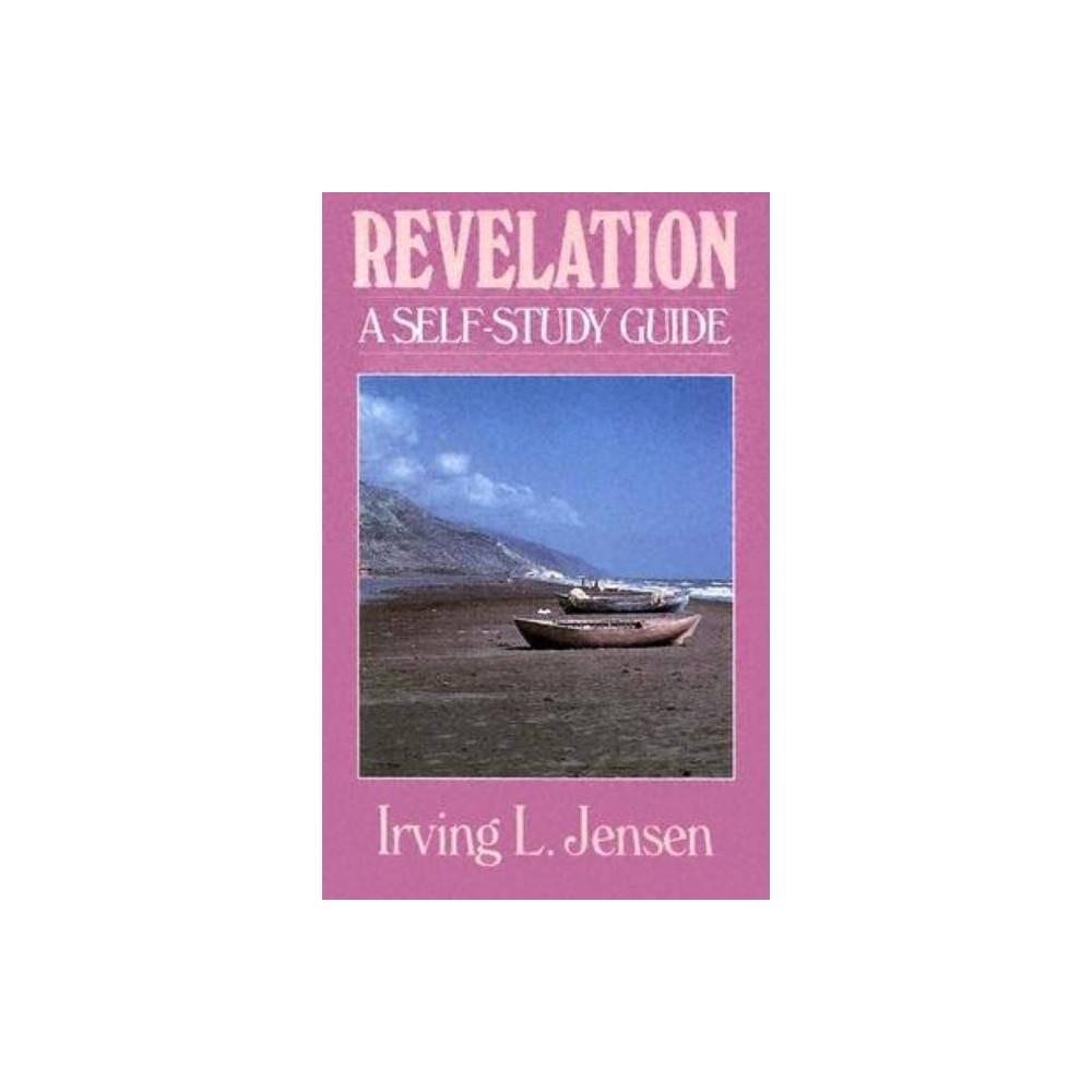 Revelation Jensen Bible Self Study Guide Jensen Bible Self Study Guide By Irving Jensen