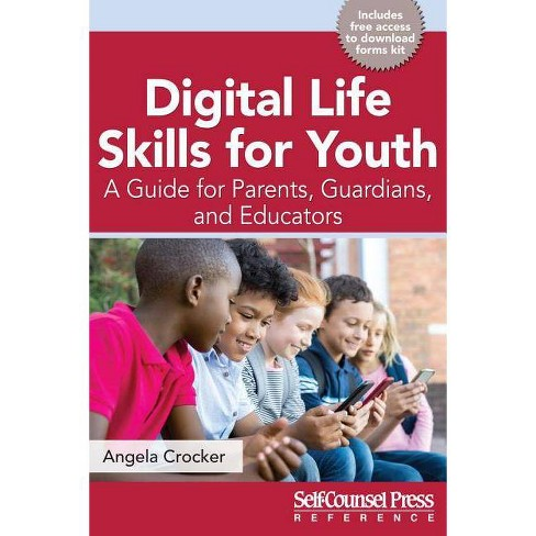Digital Life Skills for Youth - (Reference) by  Angela Crocker (Paperback) - image 1 of 1