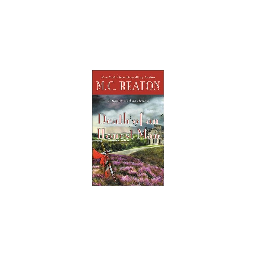 Death of an Honest Man - Large Print (Hamish Macbeth Mystery) by M. C. Beaton (Hardcover)
