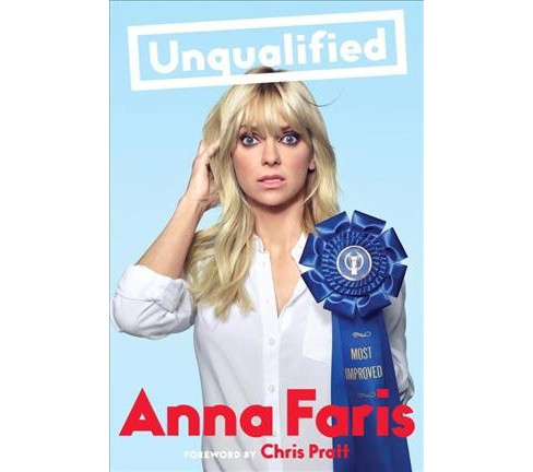 Unqualified (Hardcover) (Anna Faris) - image 1 of 1