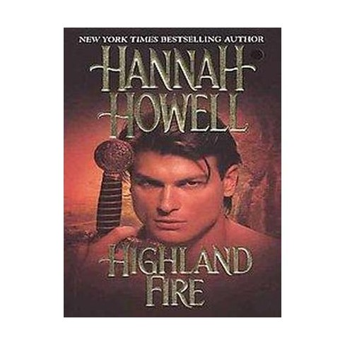 Highland Fire (Reprint) (Paperback) by Hannah Howell - image 1 of 1