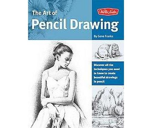 The Art of Pencil Drawing Adult Coloring Book: Learn How to Draw Realistic Subjects With Pencil - image 1 of 1