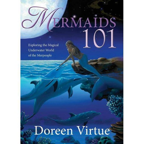 Mermaids 101 - by  Doreen Virtue (Hardcover) - image 1 of 1
