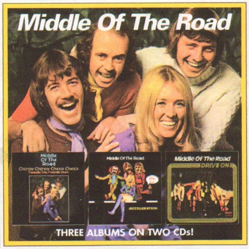 Middle Of The Road - Chirpy Chirpy Cheep Cheep/Acceleration/Drive On (CD) - image 1 of 1
