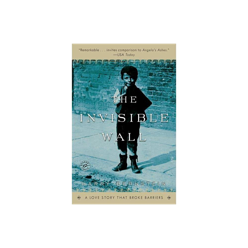 The Invisible Wall By Harry Bernstein Paperback