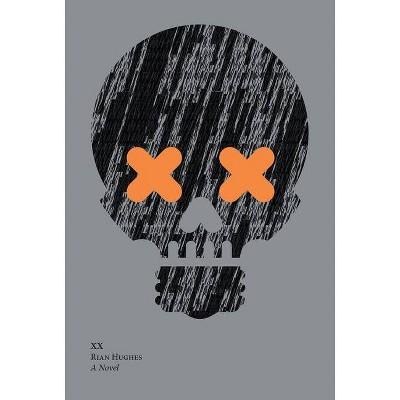 XX - by  Rian Hughes (Hardcover)