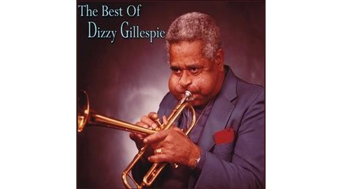 Dizzy Gillespie - Best Of Dizzy Gillespie (CD) - image 1 of 1
