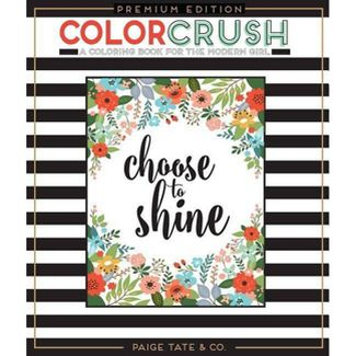 Color Crush: An Adult Coloring Book, Premium Edition (Paperback) by Paige Tate Select