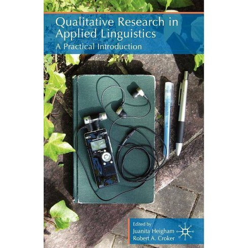 Qualitative Research in Applied Linguistics - (Paperback) - image 1 of 1