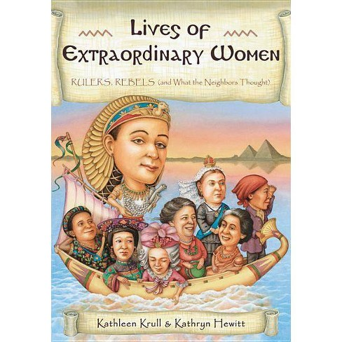 Lives of Extraordinary Women - (Lives of . . .) by  Kathleen Krull (Paperback) - image 1 of 1