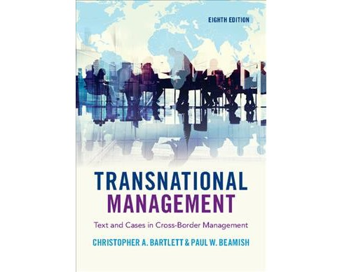 Transnational Management : Text and Cases in Cross-Border Management -  (Paperback) - image 1 of 1