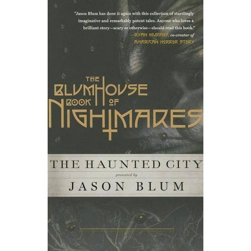 The Blumhouse Book of Nightmares - (Paperback) - image 1 of 1