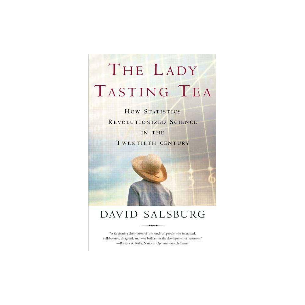 Lady Tasting Tea By David Salsburg Paperback