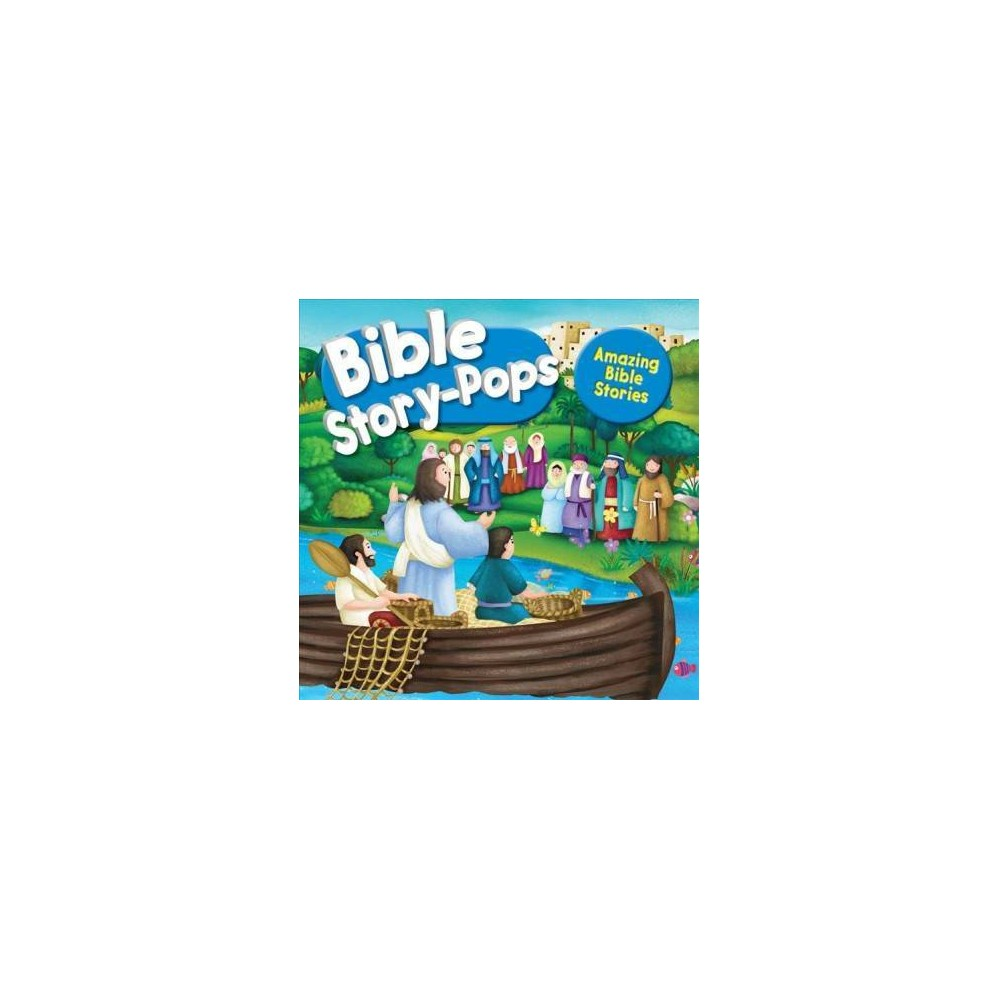 Amazing Bible Stories - by Juliet David (Hardcover)