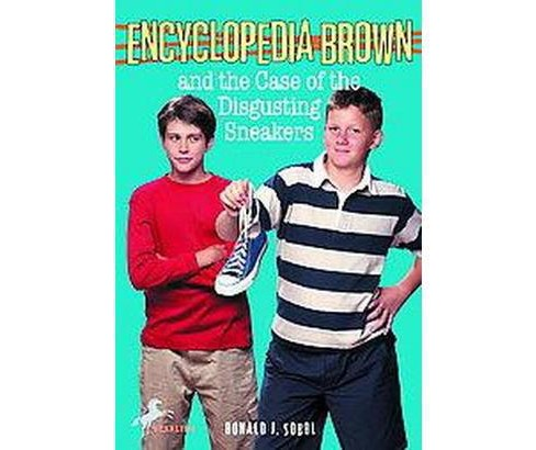 Encyclopedia Brown and the Case of the Disgusting Sneakers (Reprint) (Paperback) (Donald J. Sobol) - image 1 of 1