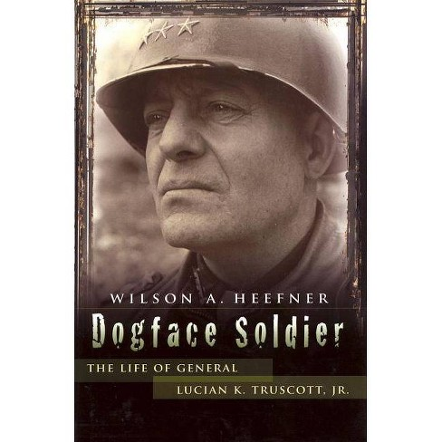 Dogface Soldier - (American Military Experience (University of Missouri)) by  Wilson A Heefner - image 1 of 1