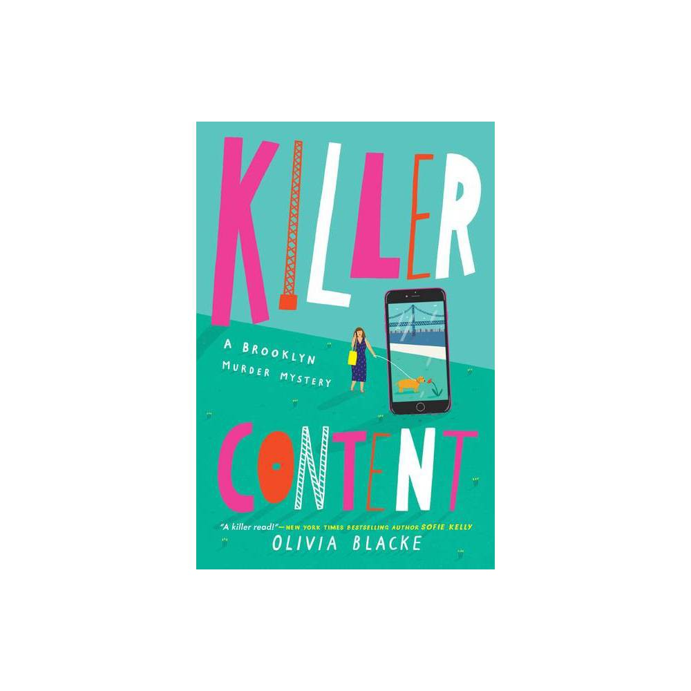 Killer Content A Brooklyn Murder Mystery By Olivia Blacke Paperback