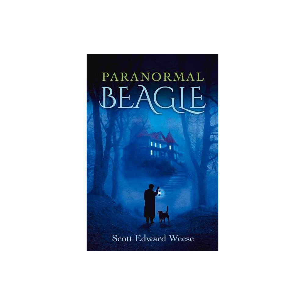 Paranormal Beagle 1 By Scott Weese Paperback
