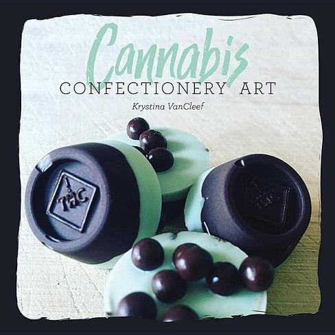 Cannabis Confectionery Art - (Hardcover) - image 1 of 1