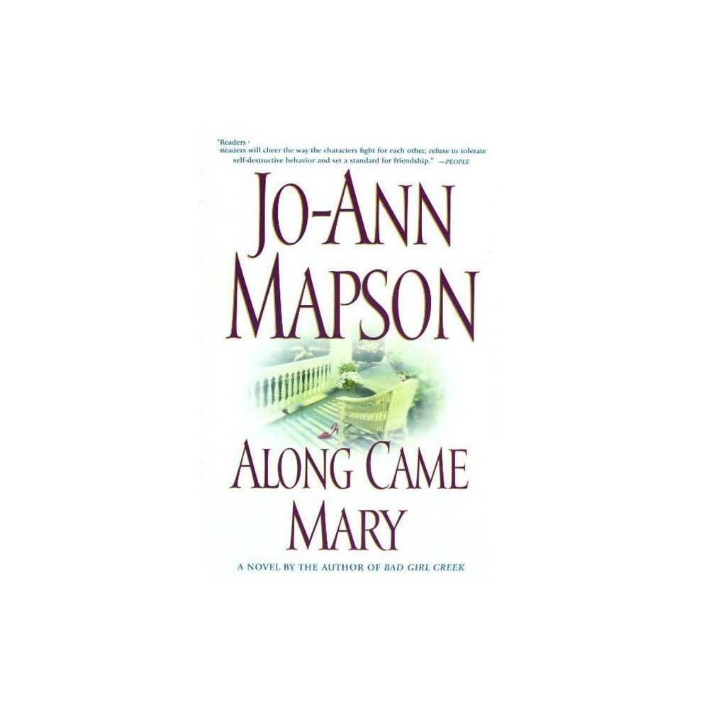 Along Came Mary By Mapson Paperback