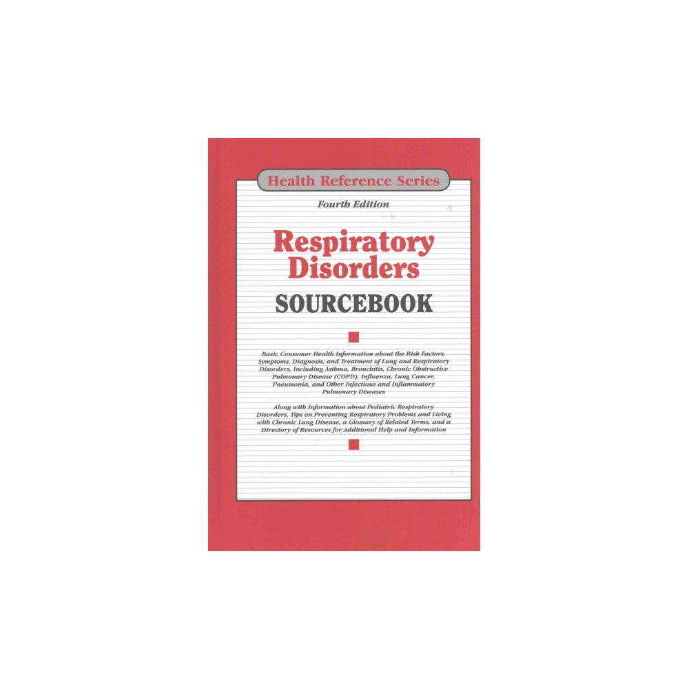 Respiratory Disorders Sourcebook (Hardcover)