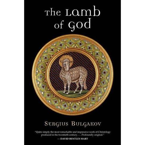 The Lamb of God - by  Sergius Bulgakov (Paperback) - image 1 of 1