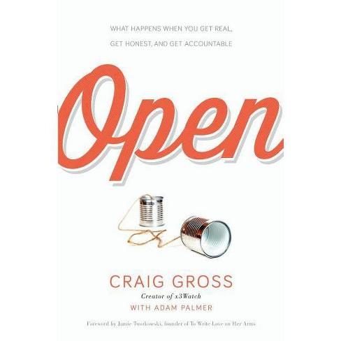 Open - by  Craig Gross & Adam Palmer (Paperback) - image 1 of 1