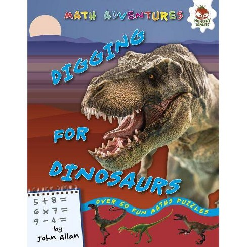 Digging for Dinosaurs - (Math Adventures (Step 1)) by  John Allan (Hardcover) - image 1 of 1