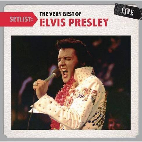 Setlist: The Very Best Of Elvis Presley Livesetlist: The Very Best Of Elvis Presley Live (CD) - image 1 of 1