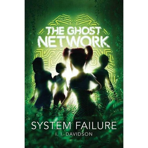 The Ghost Network: System Failure - by  I I Davidson & Aleksi Delikouras (Hardcover) - image 1 of 1