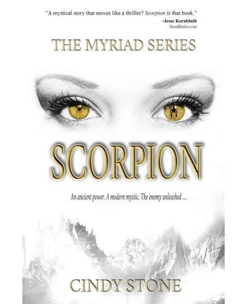Scorpion : The Myriad Series (Hardcover) (Cindy Stoney) - image 1 of 1