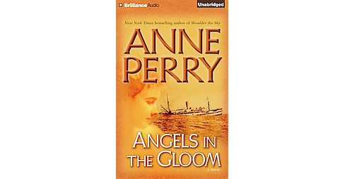 Angels in the Gloom (Unabridged / Reprint) (CD/Spoken Word) (Anne Perry) - image 1 of 1